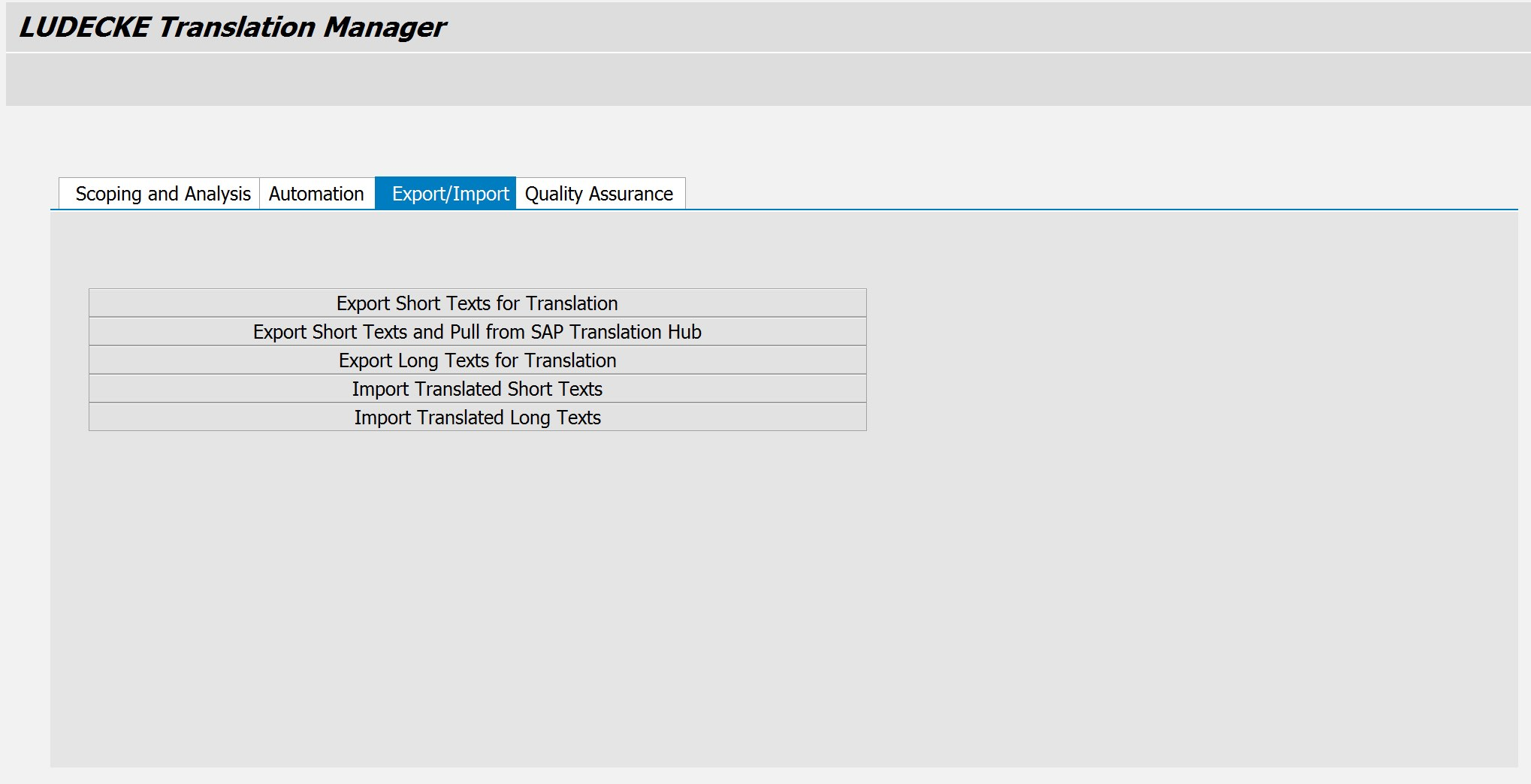 LUDECKE Translation Manager covers four main areas.